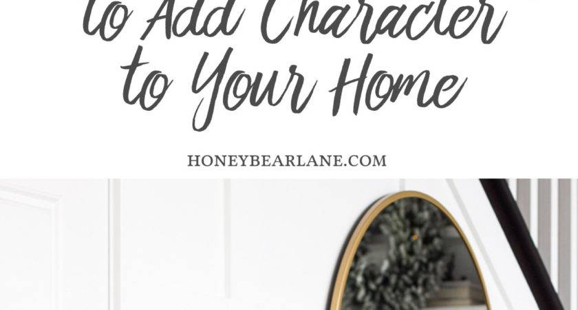 Add Character Your Home Honeybear Lane