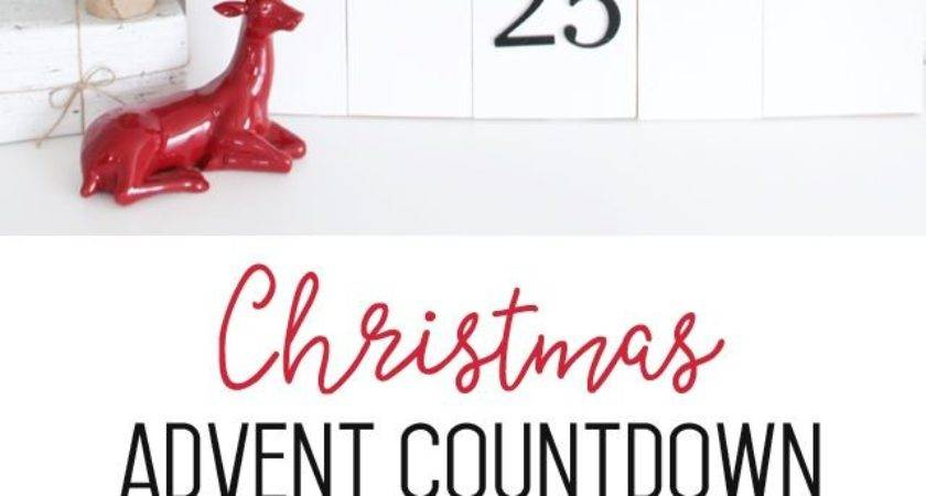 Best Christmas Countdown Ideas Pinterest Xmas