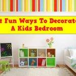 Fun Ways Decorate Kids Bedroom