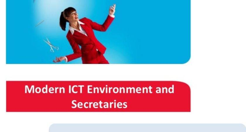 Modern Ict Environment Secretaries