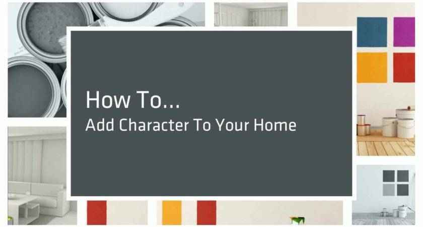 Top Adding Character Your Home Add