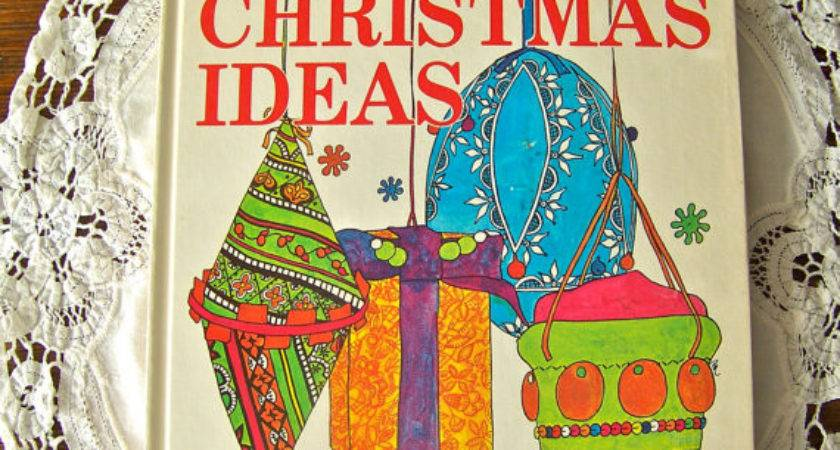 Vintage Christmas Ideas Crafts Book Better Homes